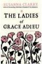 Susanna Clarke: The Ladies of Grace Adieu