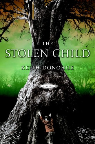 Keith Donohue: The Stolen Child