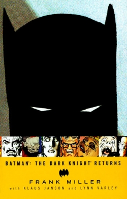 Miller: The Dark Knight Returns
